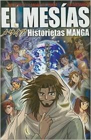El Mesias: Historietas Manga  by  Hidenori Kumai