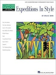 Expeditions in Style: Hal Leonard Student Piano Library Late Elementary/Early Intermediate Composer Showcase  by  Bruce Berr