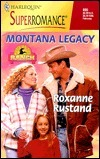 Montana Legacy  by  Roxanne Rustland
