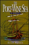 The Port-Wine Sea: A Parody  by  Susan Wenger
