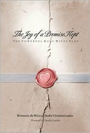 The Joy of a Promise Kept: The Powerful Role Wives Play  by  Denalyn Lucado
