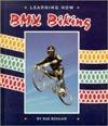 Bmx Biking  by  Sue Boulais