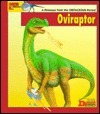Looking At... Oviraptor: A Dinosaur from the Cretaceous Period  by  Tamara Green