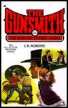 The Borton Family Gang (The Gunsmith, #214) J.R. Roberts