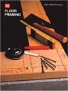Floor Framing  by  Charley G. Chadwick