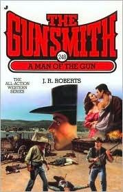 A Man of the Gun (The Gunsmith, #248) J.R. Roberts