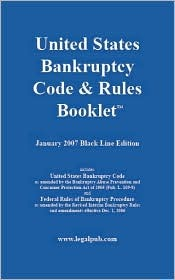 U.S. Bankruptcy Code & Rules Booklet Dahlstrom Legal Publishing
