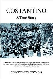 Costantino: A True Story  by  Constantin Coralis