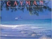 Cayman: A Photographic Journey Through the Islands Amanda Lumry