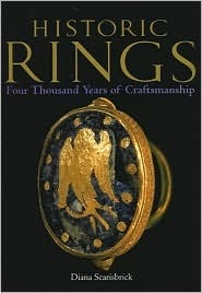 Historic Rings: Four Thousand Years of Craftsmanship  by  ダイアナ・スカリスブリック
