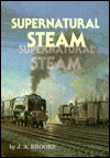 Supernatural Steam John Attwood Brooks