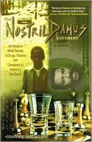 The Nostrildamus Document  by  Courtney Cascadian