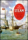 The Advent of Steam: The Merchant Steamship Before 1900 Basil Greenhill