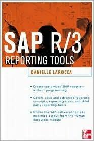 SAP R/3 Reporting Tools  by  Danielle Larocca