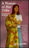 A Woman of Her Tribe Margaret A. Robinson