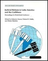 Judicial Reform in Latin America and the Caribbean: Proceedings of a World Bank Conference  by  Malcolm Rowat