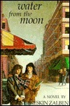 Water From The Moon: A Novel  by  Jane Breskin Zalben