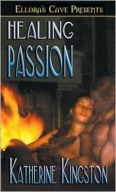 Healing Passion (Passions, # 4) Katherine Kingston