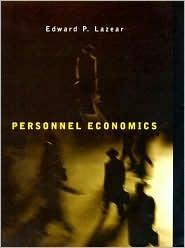 Personnel Economics Edward P. Lazear