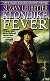 Klondike Fever  by  Suzann Ledbetter