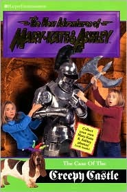 The Case of the Creepy Castle (The New Adventures of Mary-Kate & Ashley, #19) Judy Katschke