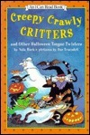 Creepy Crawly Critters and Other Halloween Tongue Twisters: And Other Halloween Tongue Twisters  by  Nola Buck