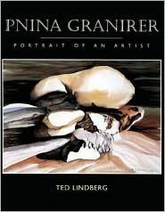 Pnina Granirer: Portrait of an Artist  by  Ted Lindberg