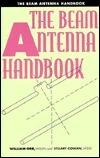 Beam Antenna Handbook  by  William I. Orr