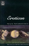 Eroticon  by  Yoryis Yatromanolakis
