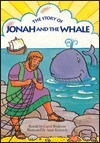 The Story of Jonah and the Whale Carol Wedeven