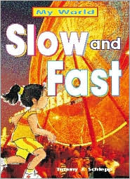 Slow and Fast  by  Alvin Granowsky