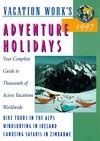 Adventure Holidays 1997  by  Petersons
