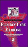 Elderly Care Medicine for Lawyers  by  Rai