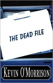 The Dead File  by  Kevin OMorrison