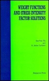 Weight Functions and Stress Intensity Factor Solutions  by  Xue-Ren Wu