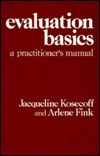Evaluation Basics: A Practitionerss Manual Jacqueline Kosecoff