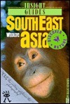 Insight Guide Southeast Asia Wildlife  by  Insight Guides