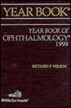 Yearbook of Ophthalmology 1998 (Year Book of Ophthalmology)  by  Richard P. Wilson
