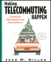 Managing Telework: Strategies for Managing the Virtual Workforce Jack M. Nilles