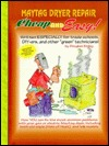 Cheap and Easy! Maytag Dryer Repair (Cheap and Easy! Appliance Repair Series) (Cheap & Easy! Appliance Repair Series) Douglas Emley