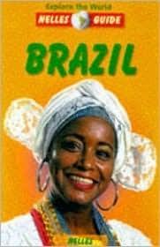Nelles Guide: Brazil Anton Jakob