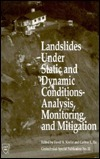 Landslides Under Static and Dynamic Conditions: Analysis, Monitoring, and Mitigation: Proceeding of Sessions David K. Keefer