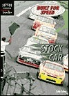 Stock Car  by  Holly Cefrey