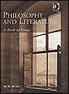 Philosophy And Literature: A Book Of Essays  by  Marvin W. Rowe