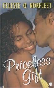 Priceless Gift (Mamma Lou MatchMaker, #1)  by  Celeste O. Norfleet