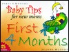 Baby Tips for New Moms First 4 Months Jeanne Murphy