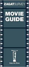 ZagatSurvey Movie Guide: 1,000 Top Films of All Time  by  Zagat Survey