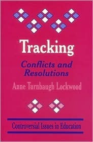 Tracking: Conflicts and Resolutions  by  Anne Turnbaugh Lockwood