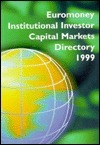 Painewebber Euromoney Capital Markets Directory 1999  by  Euromoney Books