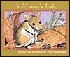 A Mouses Life  by  John Himmelman